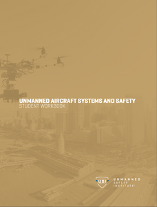 Unmanned Aircraft Systems and Safety Workbook