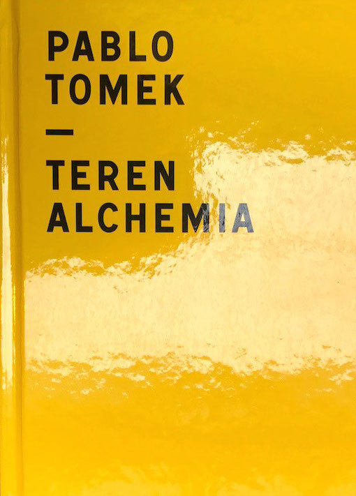 Teren Alchemia<br>Pablo Tomek<br>SOLD OUT