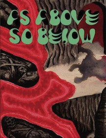 As Above So Below <br> by Will Sweeney<br>SOLD OUT