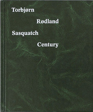 Sasquatch Century<br>Torbjørn Rødland<br>Out of Stock