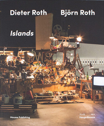 Islands<br>Dieter Roth and Björn Roth