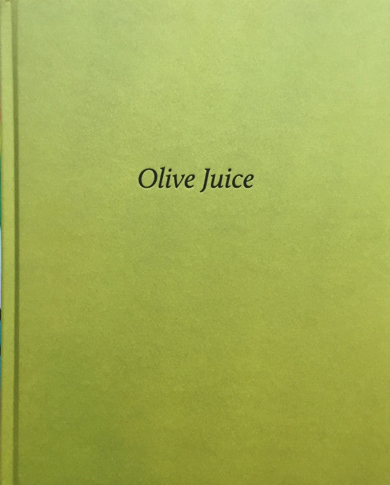 Olive Juice<br> Molly Matalon & Damien Maloney<br>SOLD OUT