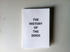 The History of the Dodo <br> by David Del Pilar Potes (signed)