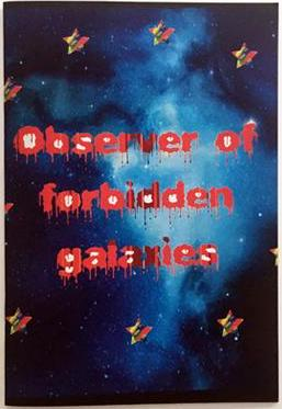 Observer of Forbidden Galaxies<br>Ben Kadow