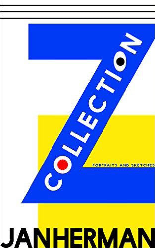 The Z Collection<br>Portraits and Sketches Jan Herman