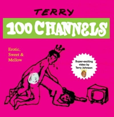 Terry 100 Channels <br> by King Terry <br> SOLD OUT