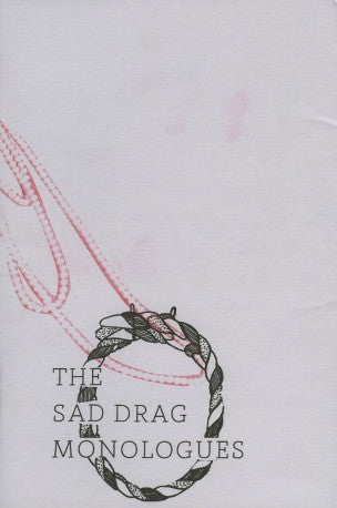 The Sad Drag Monologues<br>Trinie Dalton