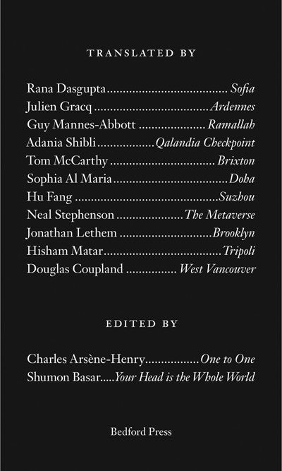 Translated By <br> edited by Charles Arsène-Henry & Shumon Basar
