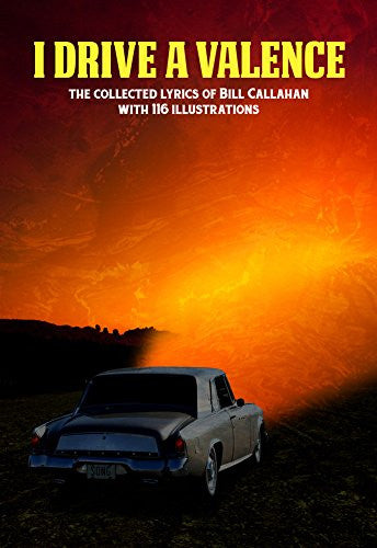I Drive a Valence<br>by Bill Callahan <br>SOLD OUT