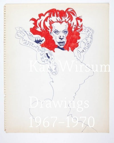 Drawings 1967-70 <br> by Karl Wirsum <br> SOLD OUT