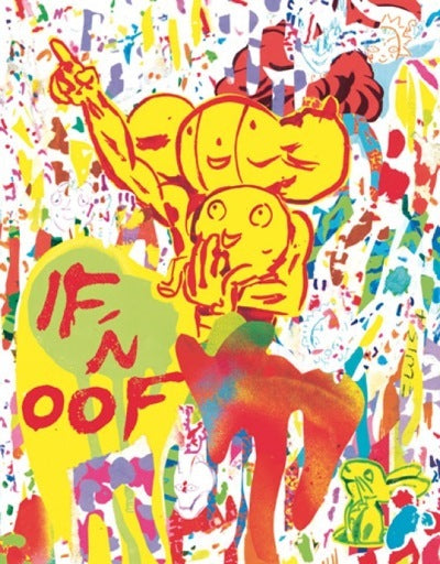 If-n-Oof (Signed) <br> by Brian Chippendale <br> SOLD OUT