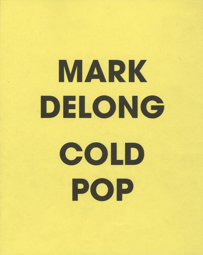 Cold Pop<br>by Mark Delong