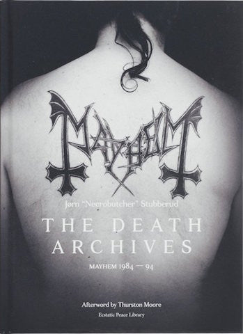 "The Death Archives: Mayhem 1984-94<br>Jørn ""Necrobutcher"" Stubberud signed  while copies last!!"