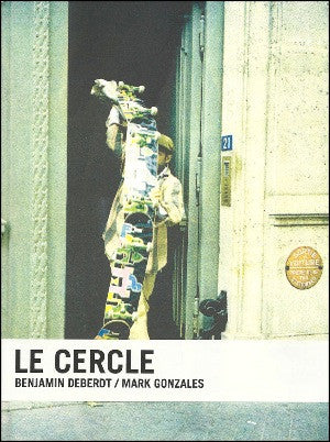 Le Cercle<by>by Mark Gonzales & Benjamin Deberdt <br> SOLD OUT