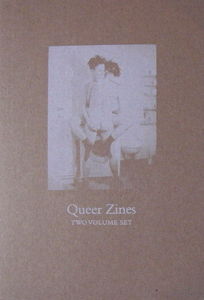 Queer Zines: Two Volume Set