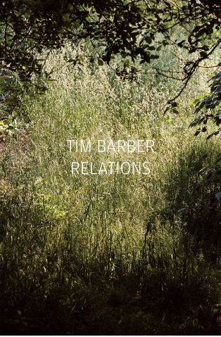 Relations <br> by Tim Barber <br> SOLD OUT