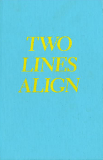 Two Lines Align<br>Ed Fella and Geoff McFetridge<br>SOLD OUT