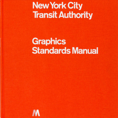 New York City Transit Authority Graphics Standard Manual<br>Compact Edition