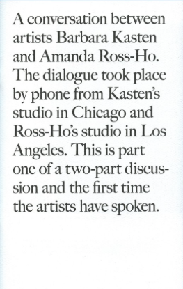 Introducing: Barbara Kasten and Amanda Ross-Ho Part I & 2