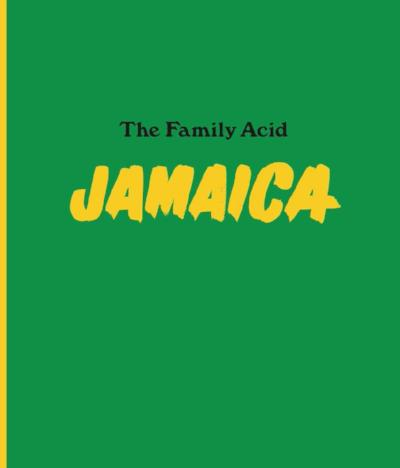 Jamaica <br> By The Family Acid<br>Sold Out