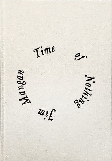 Time of Nothing<br>Jim Mangan