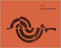 Le Crowbar<br>Tom Hunter