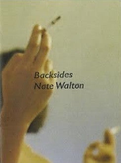 Back Sides<br>by Nate Walton <br> SOLD OUT
