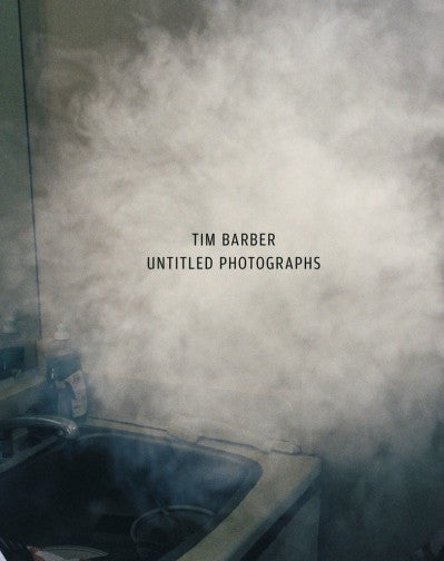 Untitled Photographs<br>by Tim Barber <br> SOLD OUT