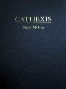 Cathexis <br> by Mark Mccoy