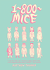 1800 MICE <br> by Matthew Thurber