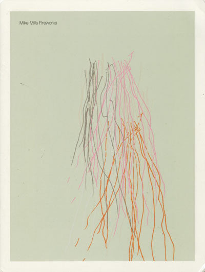 Fireworks <br> by Mike Mills <br> SOLD OUT