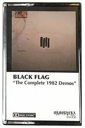 THE COMPLETE 1982 DEMOS CASSETTE TAPE <br>Black Flag