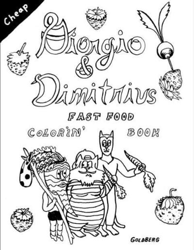 Giorgio & Dimitrius: Fast Food Coloring Book<br>Leif Goldberg