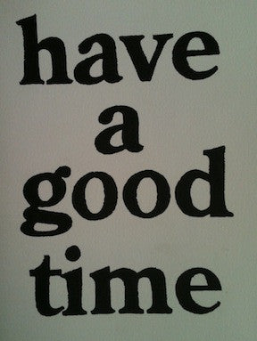 Have A Good Time<br>by MQ, Jason Dill, Sato Ataru <br> SOLD OUT
