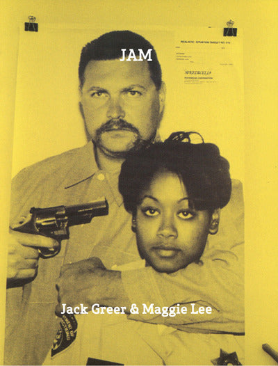 JAM <br> by Jack Greer & Maggie Lee <br> SOLD OUT