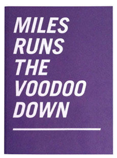 Mile Runs the Voodoo Down <br> by Kevin Lyons <br> SOLD OUT