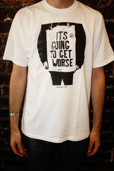 Its Going to Get Worse <br> by Hamburger Eyes <br> SOLD OUT