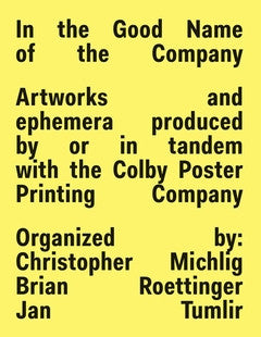 In the Good Name of the Company<br>by Michlig, Roettinger, Tumlir  <br> SOLD OUT