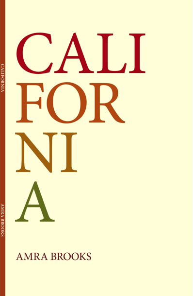 California <br> by Amra Brooks <br> SOLD OUT