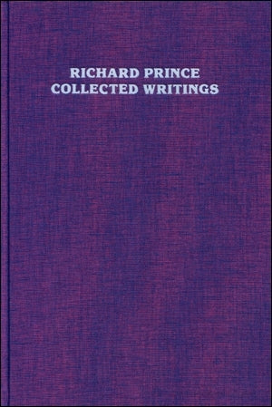 Collected Writings<br>by Richard Prince <br> SOLD OUT