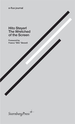 Hito Steyerl<br>The Wretched of the Screen