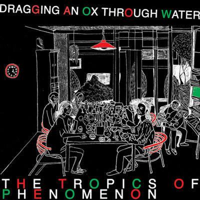 The Tropics of Phenomenon <br> by Dragging an Ox Through Water