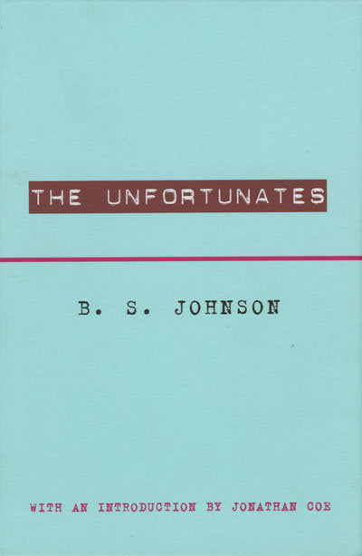 The Unfortunates <br> by B.S. Johnson