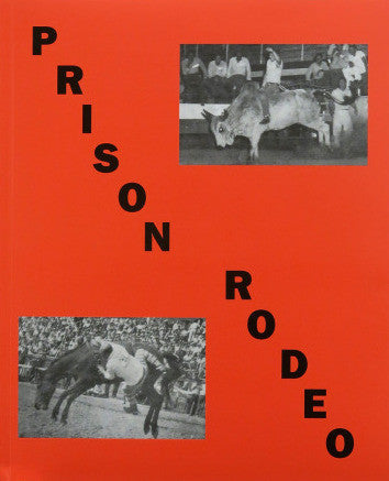 Prison Rodeo<br>Will Boone<br>SOLD OUT