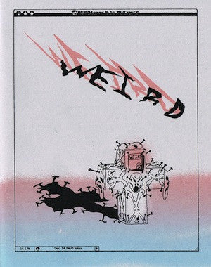 Weird # 4<br>SOLD OUT