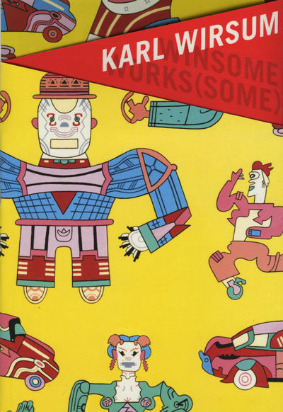 Winsome Works(some) by Karl Wirsum <br> SOLD OUT