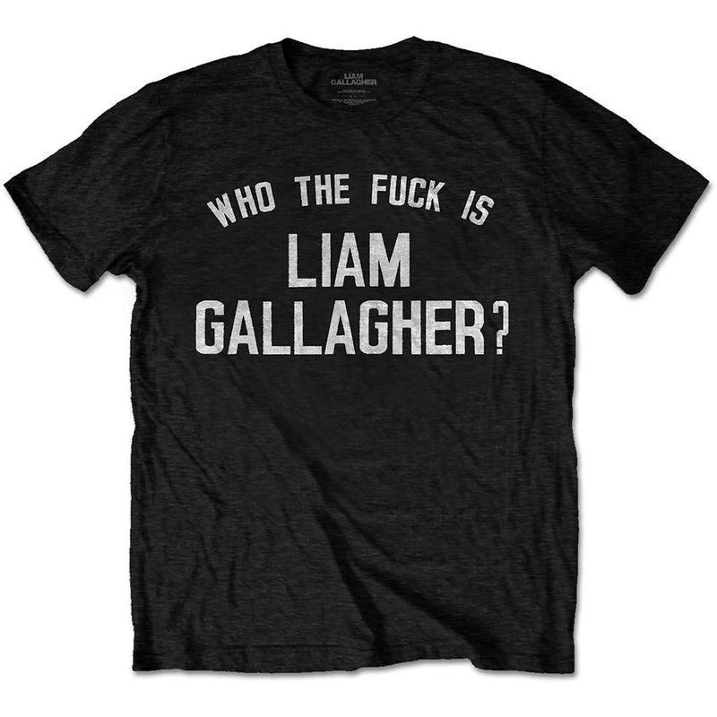 Official Who The F*CK Is Liam Gallagher T-Shirt - Black