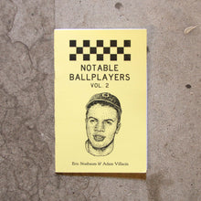 Load image into Gallery viewer, Notable Ballplayers Vol. 2 by Adam Villacin