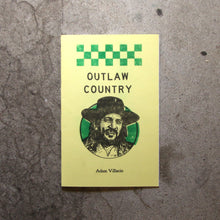 Load image into Gallery viewer, Outlaw Country by Adam Villacin