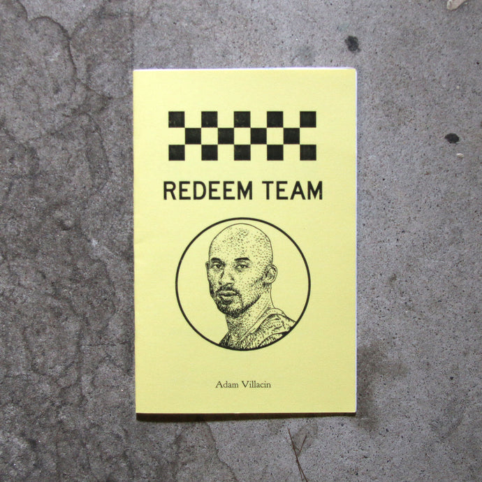 Redeem Team by Adam Villacin
